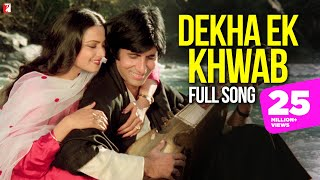 Dekha Ek Khwab - Full Song - Silsila