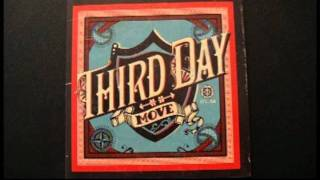 "Third Day: Come On Down (""Move"" Bonus Track w/ Lyrics)"
