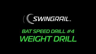 SWINGRAIL Drill #4 - Weight Drill