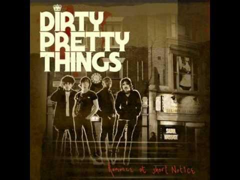 Dirty Pretty Things the weekenders