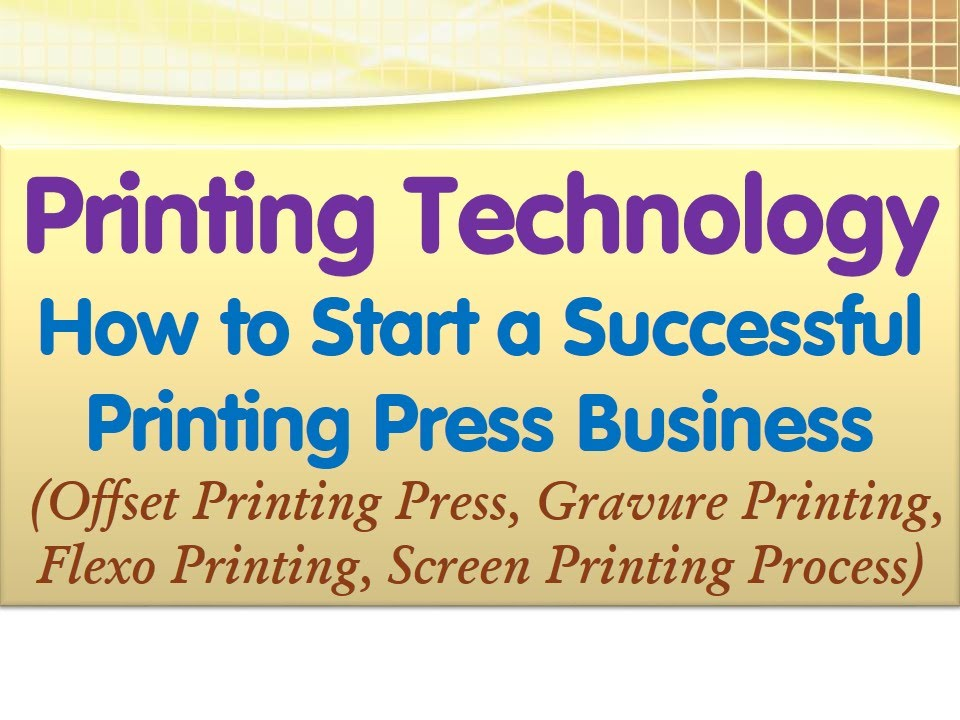 How to start a successful printing press business offset gravure how to start a successful printing press business offset gravure flexo and screen printing reheart Gallery