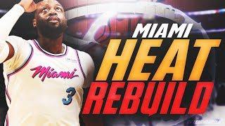 DWYANE WADE GETS HIS 4TH CHAMPIONSHIP?! REBUILDING THE MIAMI HEAT! NBA 2K18