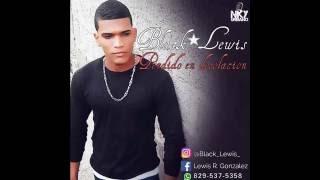 Black Lewis- Perdido en desolación (Audio) 2017