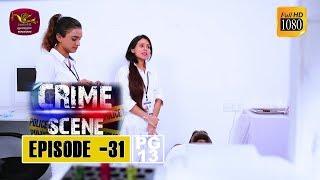 Crime Scene - ක්රයිම් සීන් | Episode -31 | 2018-12-17 | Rupavahini TeleDrama Thumbnail
