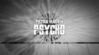 """Petra Haden - """"Psycho"""""""