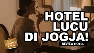 Gambar cover HOTEL BARU YANG UNIK DI JOGJA, LUCU!!!!