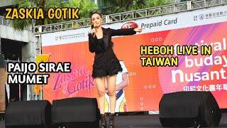 Download lagu 🔴ZASKIA GOTIK [PAIJO] LIVE GEMPARKAN TAIWAN