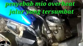 yamaha mio overheat...oli tidak naik ke head cylinder