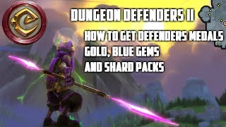 How to get defender medals, gold, blue gems, and shard packs in Dungeon Defenders II (2017)