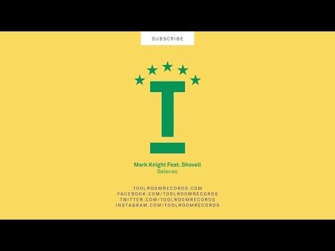 Mark Knight Feat.  Shovell - Selecao (Original Mix)