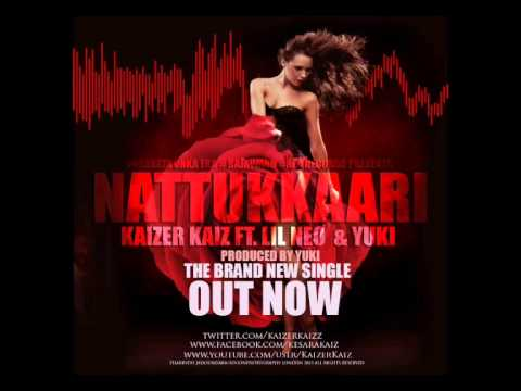Nattukkari-Kaizer Kaiz ft LiL NeO & yuKi