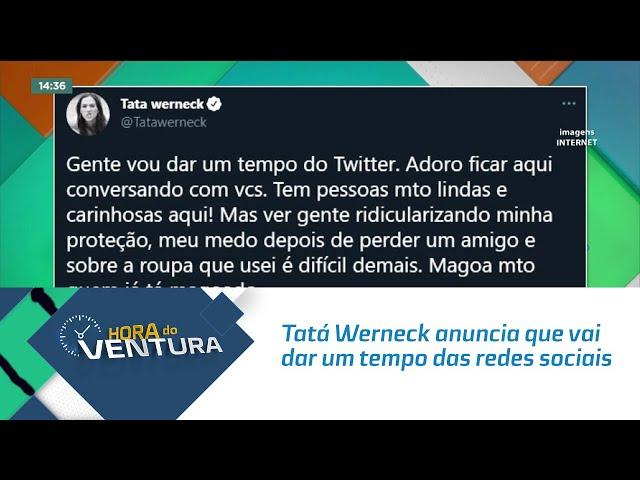 Tatá Werneck anuncia que vai dar um tempo das redes sociais após comentários maldosos