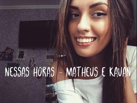Matheus e Kauan - Nessas Horas (Cover Vitoria Marcilio)