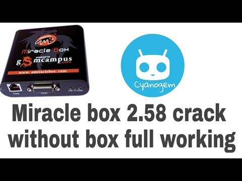 Miracle box 2.58 cracked without box - how to download miracle box crack 2018 - miracle box 2.58