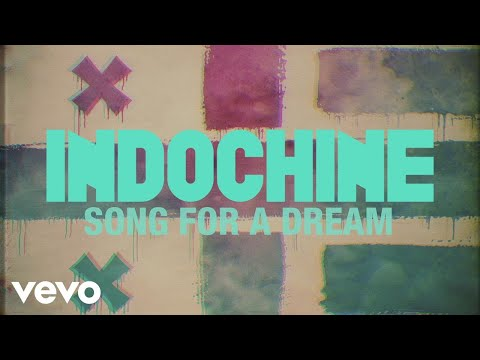 Клип Indochine - Song for a Dream
