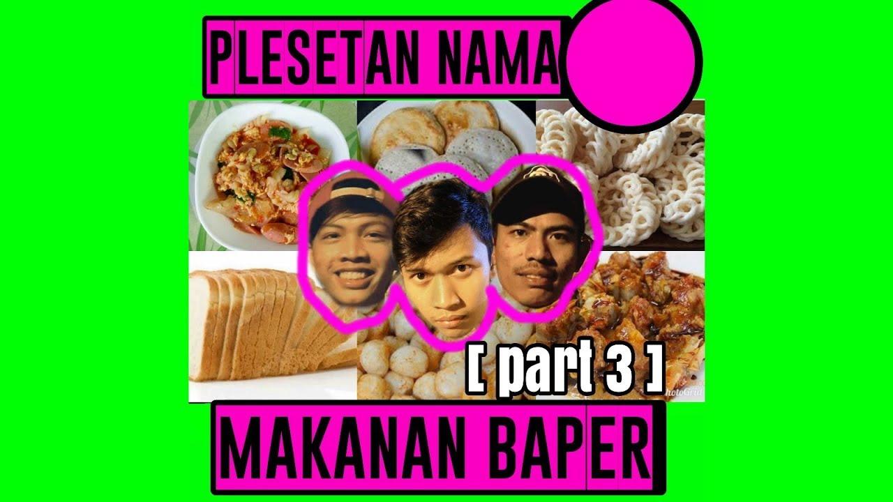 Video Lucu Instagram Plesetan Nama Makanan Baper Aa Iyo Vidgram