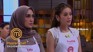 MASTERCHEF INDONESIA - Lita Sebut Cara Kerja Daniar Kurang Baik | Gallery 6 | 31 Maret 2019