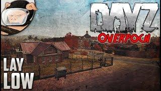 Arma 2: DayZ Overpoch - Lay Low (Season 5, Episode 1)
