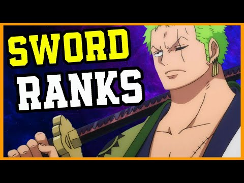 All Sword Ranks In One Piece