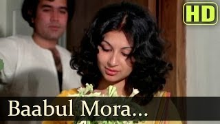 Babul Mora - Rajesh Khanna - Aavishkar - Chitra Singh - Jagjit Singh - Romantic Ghazal