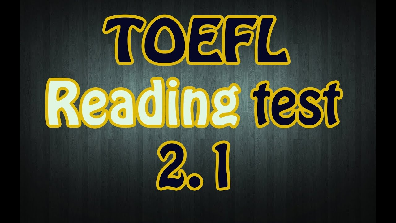 TOEFL Reading test 2 1