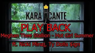 """PLAY BACK """"Meghan Thee Stallion Hot Girl Summer"""" """"ft Nicki Minaj, Ty Dolla $ign"""""""