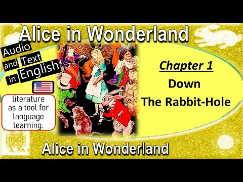 Alice in Wonderland - Audiobook | Chapter 1 - Down the Rabbit Hole | Read-Along with Text on-screen
