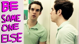 BE SOMEONE ELSE FOR A DAY (YIAY #236)