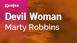Karaoke Devil Woman - Marty Robbins *