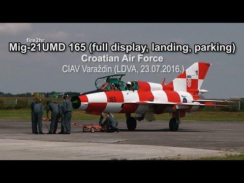Mig-21UMD 165 (full display, landing, parking)(CIAV Varaždin-LDVA, 23.07.2016.)