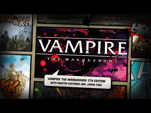 Gen Con 2018: Talking Vampire: The Masquerade 5th Edition with White Wolf Publishing