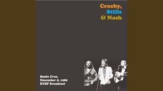 Provided to YouTube by Horus Music Ltd Encore Interval · David Crosby · Stephen Stills · Graham Nash Crosby, Stills & Nash - Santa Cruz, Nov 8th 1989 ...