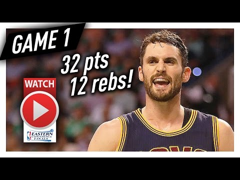 Kevin Love Full Game 1 Highlights vs Celtics 2017 Playoffs ECF - 32 Pts, 12 Reb, TOO GOOD!