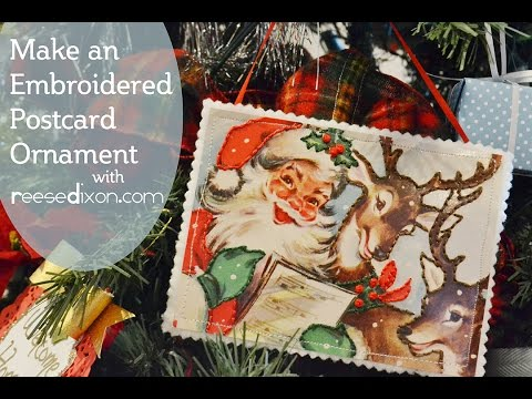DIY Christmas Ornament - Embroidered Vintage Postcard