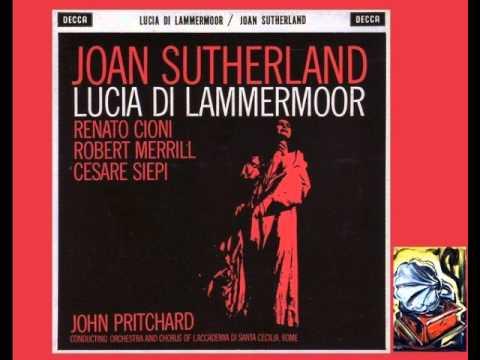Sutherland, Cioni, Merrill, Siepi, MacDonald & Satre. Lucia di Lammemoor.