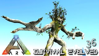 ARK: SURVIVAL EVOLVED - SIEGE MONSTER IRONWOOD ENT !!! VALGUERO ARCHAIC ASCENSION PYRIA E36