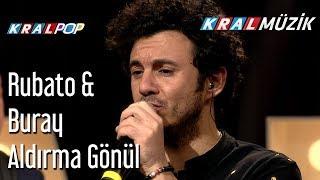 Aldırma Gönül - Rubato & Buray Video