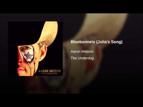 Bluebonnets (Julia's Song)