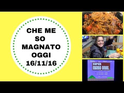 CHE ME SO MAGNATO OGGI (WHAT I EAT IN A DAY) 16-11-2016