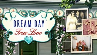 Dream Day True Love Trailer