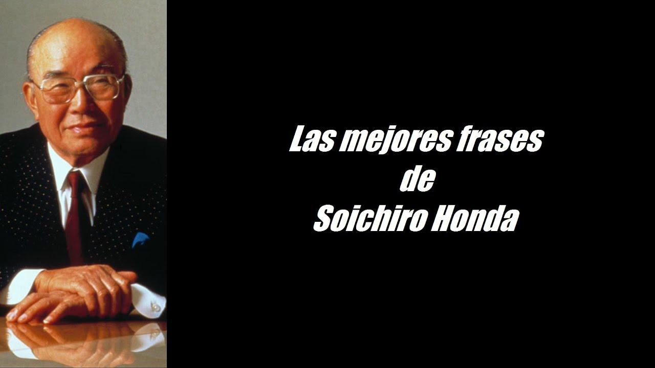 Frases Importantes De Pensadores: Frases Célebres De Soichiro Honda