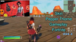 Skin Pepper Thorne Gameplay Fortnite