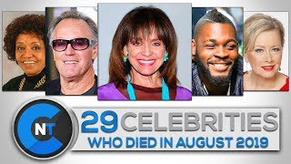 List of Celebrities Who Died In AUGUST 2019 | Latest Celebrity News 2019 (Celebrity Breaking News)