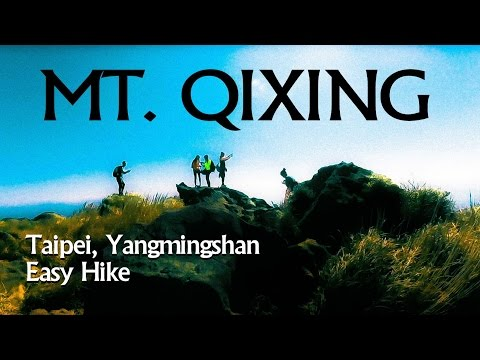 {Hiking} Taiwan Travel -- Mt. Qixing [YANGMINGSHAN] (陽明山七星山)