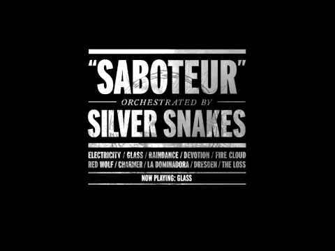 Silver Snakes - Glass [Audio Only]