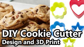 Making 3D printed Cookie cutter