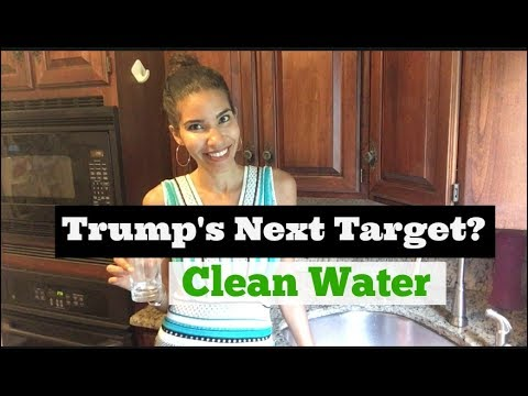 Trump's Next Target? Clean Water