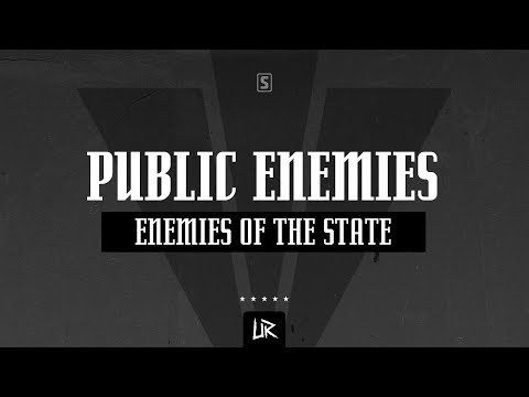 Public Enemies - Enemies Of The State