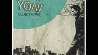 Yoav - Club Thing (Rac Remix)