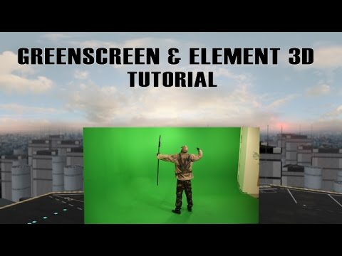 Greenscreen & Element 3D (After Effects Tutorial)